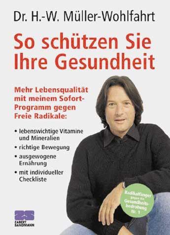 """Buch: Dr. H.-Müller Wohlfarth - """" So schützen sie Ihre Gesundheit"""""""