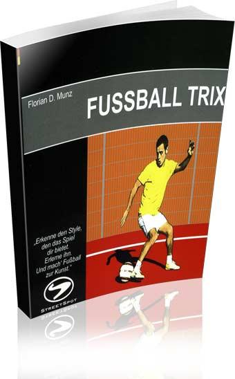 Buch: Florian D. Munz »Fussball-Trix«
