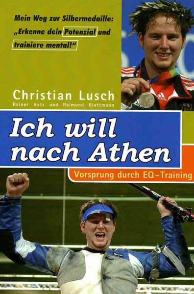 """Buch: Christian Lusch """"Ich will nach Athen"""""""